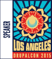 I'm a Speaker at DrupalCon Los Angeles
